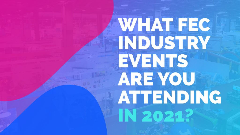 Amusement and entertainment industry events 2021